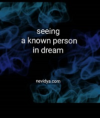 Seeing a known person in dream - Islam