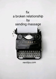 8 tips to fix a broken relationship by sending massage