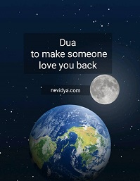 Dua to make someone love you back